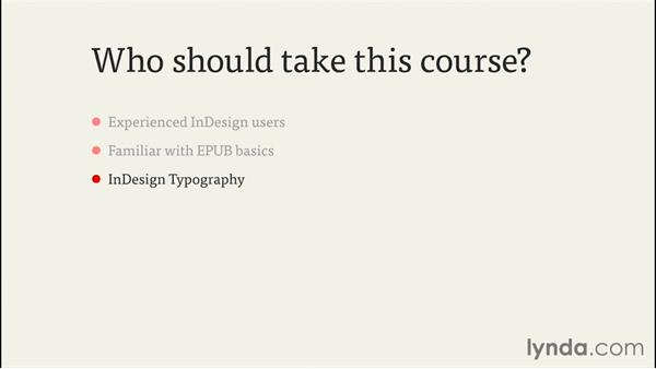Who should take this course?: InDesign CC EPUB Typography