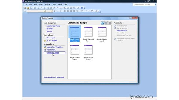 Creating forms from samples: InfoPath 2007 Essential Training