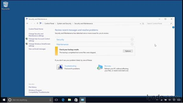 Reviewing security messages and resolving problems (formerly Action Center): Windows 10 Essential Training