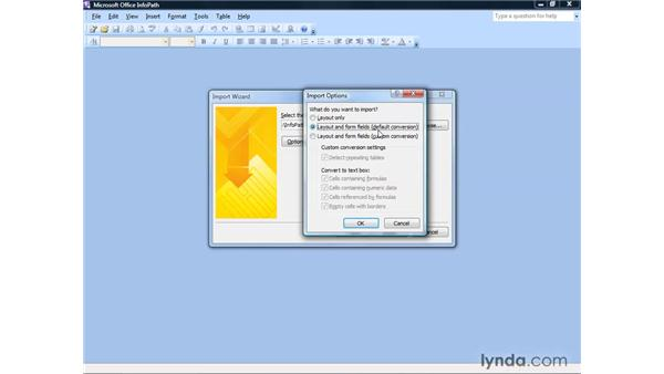 Importing forms from Excel: InfoPath 2007 Essential Training