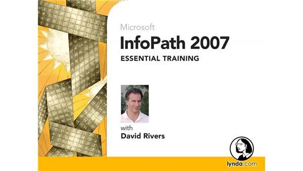 Goodbye: InfoPath 2007 Essential Training