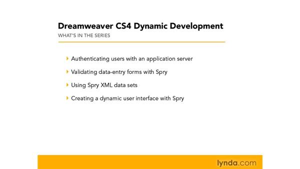 Series overview: Dreamweaver CS4 Dynamic Development