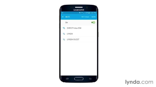 Working with Wi-Fi: Samsung Galaxy S6 and S6 Edge Essential Training
