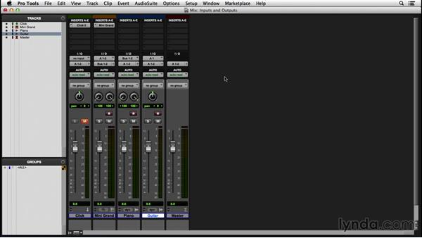 Selecting inputs, outputs, and busses: Pro Tools 12 Essential Training
