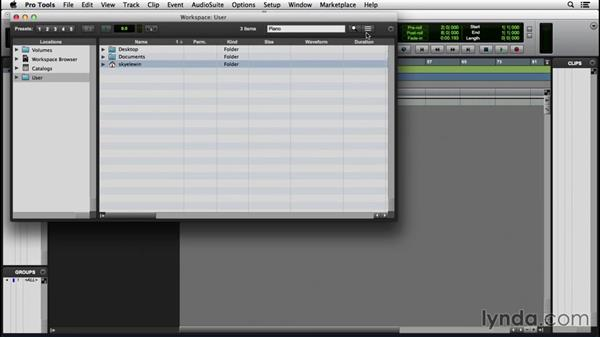 Using the Workspace browser: Pro Tools 12 Essential Training