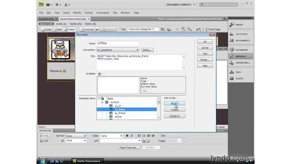 Building an advanced recordset: Dreamweaver CS4 Dynamic Development