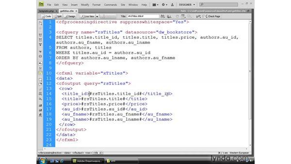 Generating XML output with ColdFusion: Dreamweaver CS4 Dynamic Development