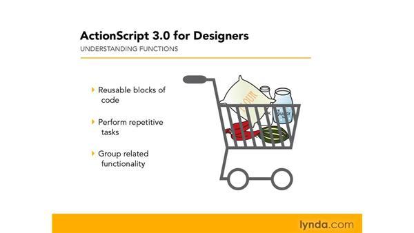 Understanding functions: ActionScript 3.0 in Flash CS4 Professional for Designers