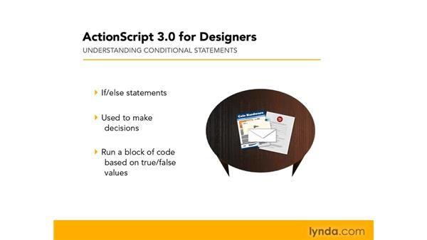 Understanding conditional statements: ActionScript 3.0 in Flash CS4 Professional for Designers