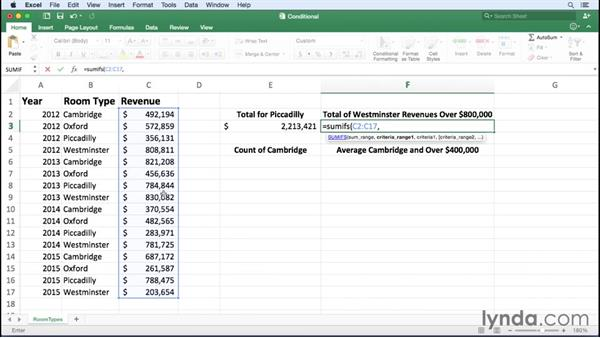 Summarizing data using SUMIF and other conditional functions: Excel for Mac 2016 Essential Training