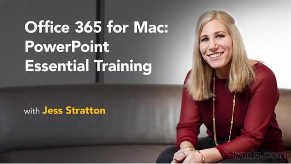 Next steps: Office 365 for Mac: PowerPoint Essential Training