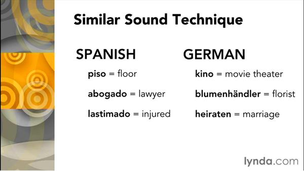 Challenge 1: Use the similar sound technique with foreign vocabulary: Study Skills Fundamentals