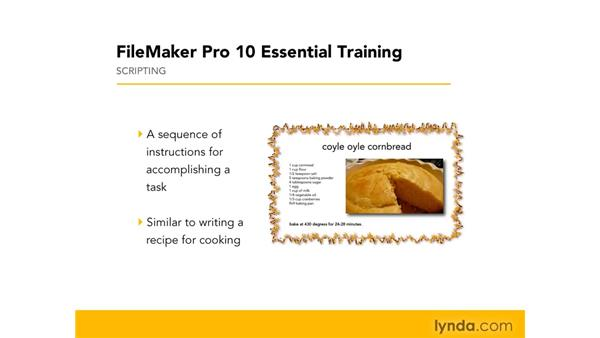 Understanding scripts and script steps: FileMaker Pro 10 Essential Training