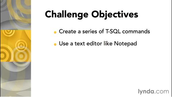 Challenge: Writing T-SQL commands: Database Fundamentals: Creating and Manipulating Data