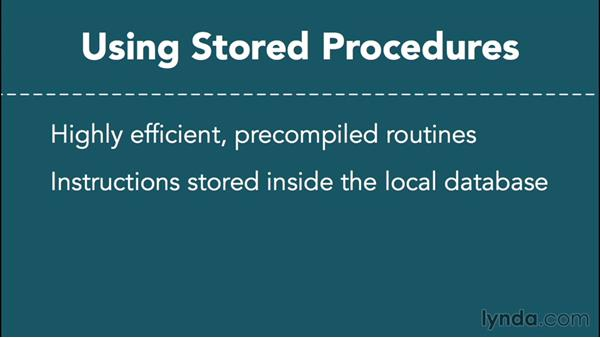 Understanding the role of stored procedures: Database Fundamentals: Creating and Manipulating Data