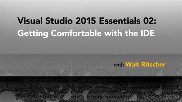 Goodbye: Visual Studio 2015 Essentials 02: Getting Comfortable with the IDE