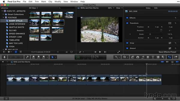 Working with stills and the Ken Burns effect: Final Cut Pro X Guru: Titles and Effects