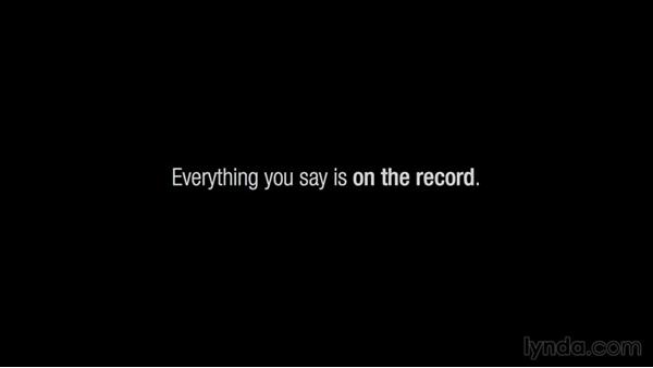 Is anything really off the record?: Media Training