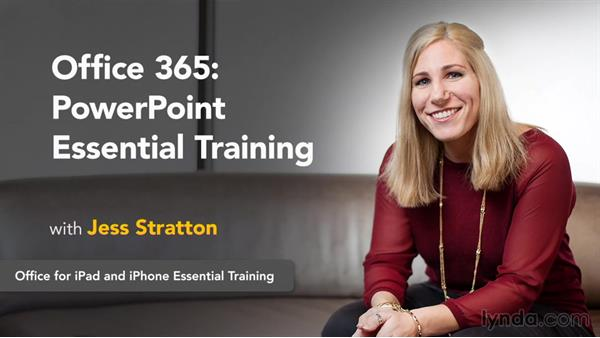 Next steps: Office 365: PowerPoint Essential Training