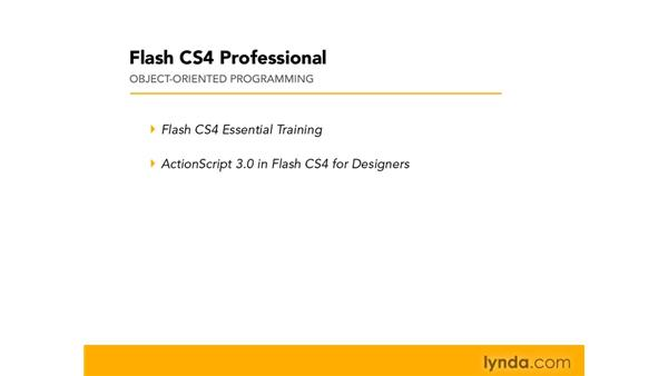 Who this course is for: Flash CS4 Professional: Object-Oriented Programming