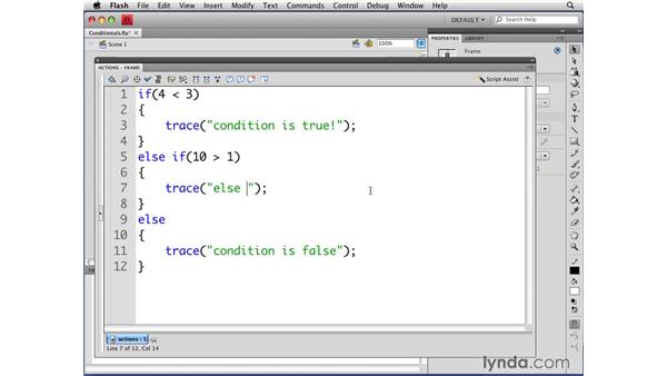 Defining conditional statements: Flash CS4 Professional: Object-Oriented Programming