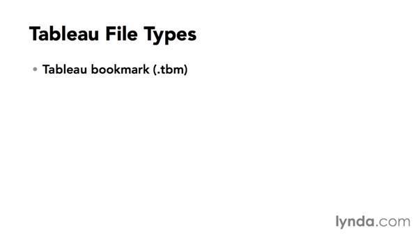 Introducing Tableau file types: Tableau 9 Essential Training