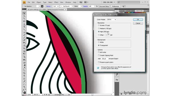 Setting the Raster Effects resolution: Illustrator CS4 One-on-One: Fundamentals