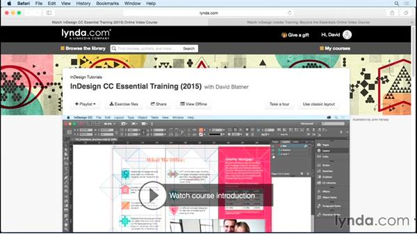 Getting the most out of this course: InDesign Insider Training: Working with Photoshop and Illustrator