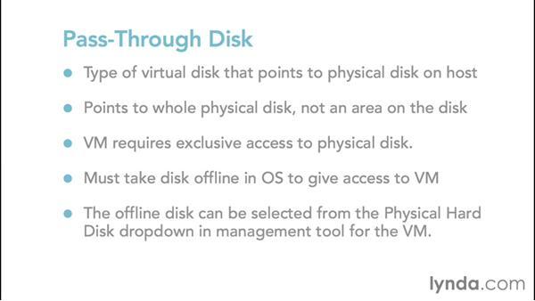 Configuring a pass-through disk: Configuring Windows Server 2012 R2 Hyper-V