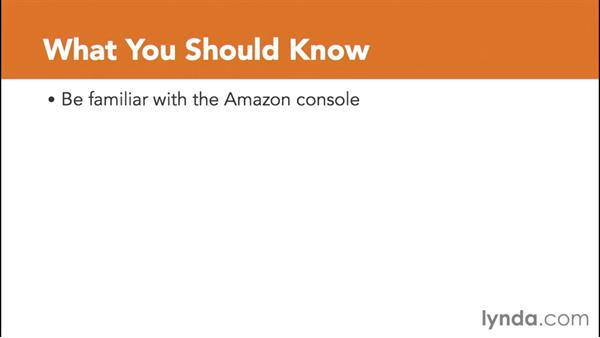 What you should know before watching this course: Amazon Web Services Data Services