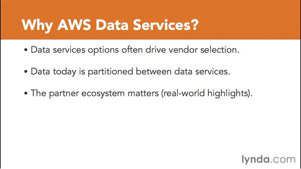Why use AWS data storage services?: Amazon Web Services Data Services