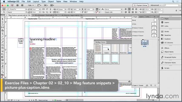 Creating library items and snippets for reusable elements: Designing Templates with InDesign