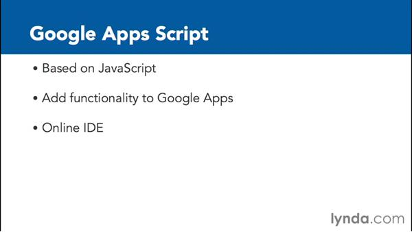 What is Google Apps Script?: Up and Running with Google Apps Script