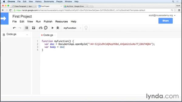 Creating and editing a document: Up and Running with Google Apps Script