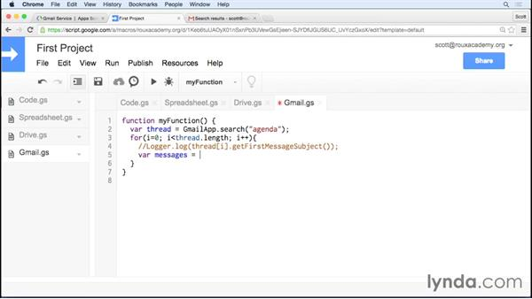 Finding and sending messages with the Gmail service: Up and Running with Google Apps Script