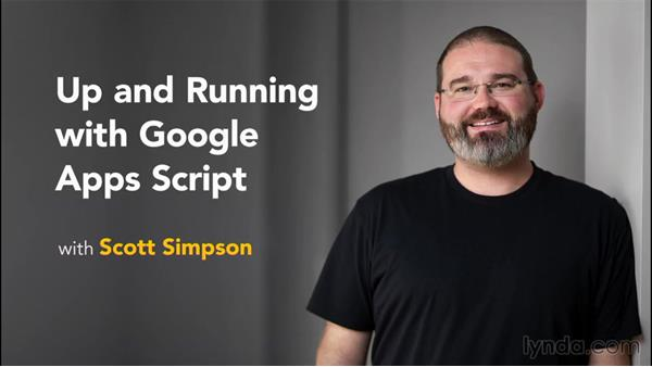 Next steps: Up and Running with Google Apps Script