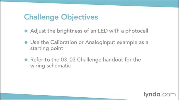 Challenge: Programming an LED that reacts to brightness: Arduino Pulse Width Modulation