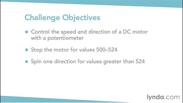 Challenge: Controlling a DC motor with an H bridge and potentiometer: Arduino Pulse Width Modulation