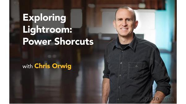 Next steps: Exploring Lightroom: Power Shortcuts