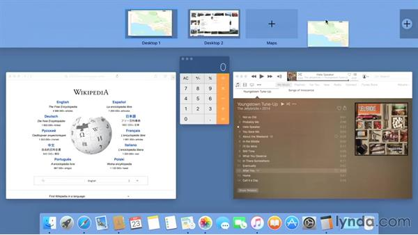 Using Mission Control, full-screen mode, and Split View to organize a cluttered workspace: Mac OS X El Capitan Essential Training