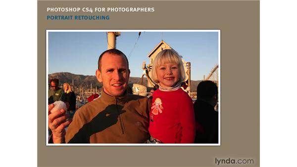 Initial retouching considerations: Photoshop CS4 Portrait Retouching Essential Training