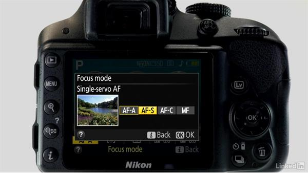 Focus modes: AF-A, AF-S, AF-C: Up and Running with the Nikon D3200 and D3300