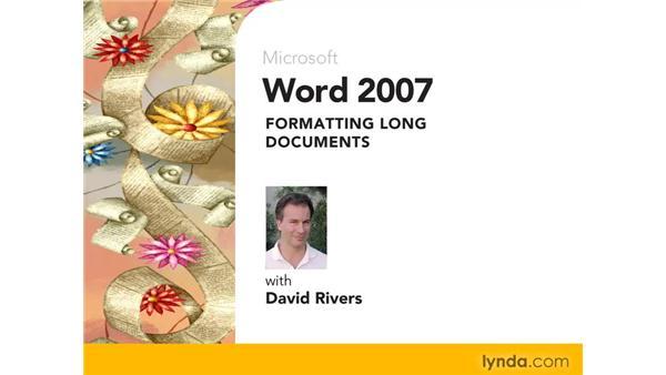 Goodbye: Word 2007: Formatting Long Documents
