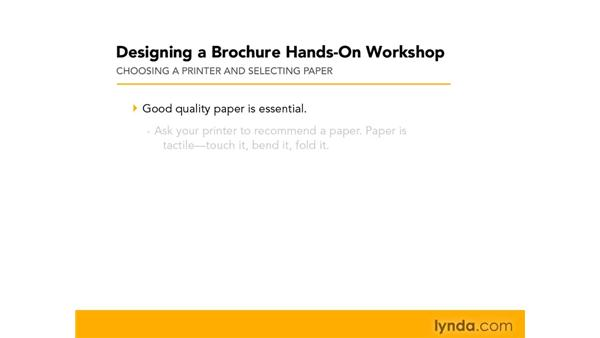 Choosing a printer and selecting paper: Designing a Brochure (2009)
