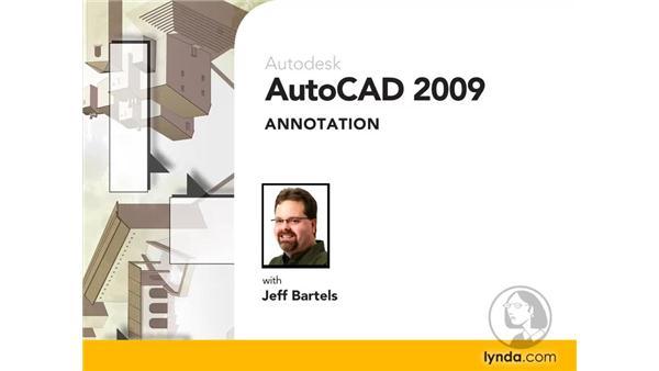 Goodbye: AutoCAD 2009: Annotation