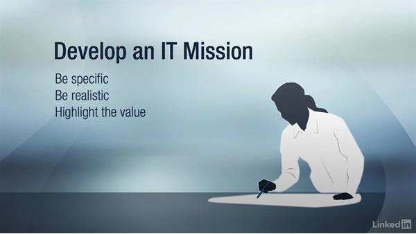Creating an IT mission: Creating Your IT Strategy
