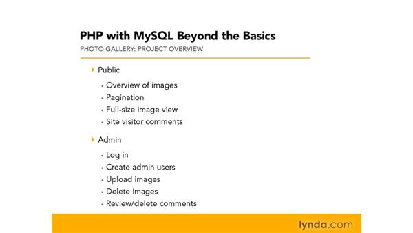 Overview of the project: PHP with MySQL Beyond the Basics