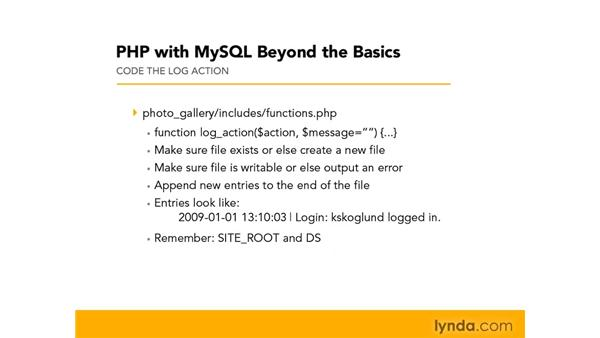 Creating a log file: Assignment: PHP with MySQL Beyond the Basics