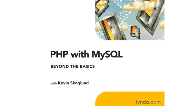 Goodbye: PHP with MySQL Beyond the Basics