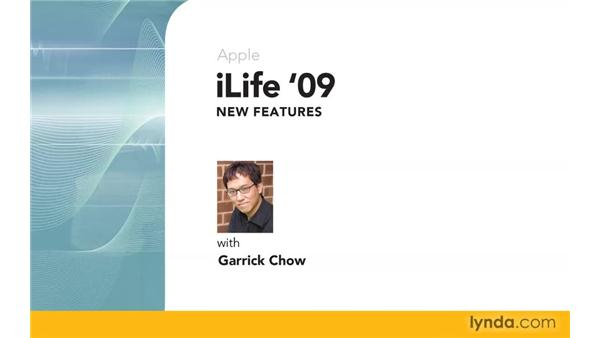 Goodbye: iLife '09 New Features